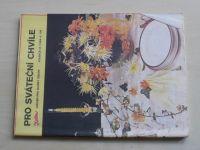 Květen - Ateliér pro služby ženám - Kolekce IX č. 106 - Pro sváteční chvíle (1984)