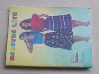 Květen - Ateliér pro služby ženám - Kolekce VI č. 109 - Barevné léto (1985)