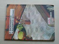 Květen - Ateliér pro služby ženám - Kolekce XII č. 103 - Z háčkovaných a pletených motivků (1983)