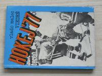Malec - Hokej ´77 - Viedeň (1977) slovensky