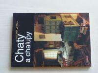 Měšťan - Chaty a chalupy (2008)