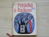 Ota Pavel - Pohádka o Raškovi (1974) il. A. Born