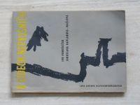Pondělíček, Kaplanová-Mašlová - O lidech nervosních (1958)