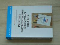 Průvodce ošetřovatelskou dokumentací od A do Z (2002)