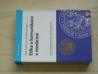 Ptáček, Bartůněk a kol. - Etika a komunikace v medicíně (2011)