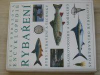 Velká obrazová encyklopedie rybaření (nedatováno)