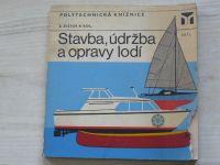 Zizius a kol. - Stavba, údržba a opravy lodí (1978)