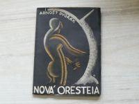 Arnošt Dvořák - Nová Oresteia (1923) Tragédie o třech dějstvích