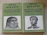 Iljin, Segal - Jak se stal člověk vládcem přírody I. II. (1949) 2 knihy