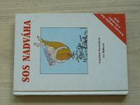Krch, Málková - SOS nadváha - Průvodce úskalím diet a životního stylu (1993)