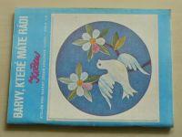 Květen - Ateliér pro služby ženám - Kolekce 1 č. 116 - Barvy, které máte rádi (1987)