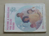 Květen - Ateliér pro služby ženám - Kolekce 1 č. 116 - Pleteme a háčkujeme pro celou rodinu (1987)