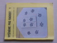 Květen - Ateliér pro služby ženám - Kolekce 2 č. 129 - Vyšíváme pro radost 1 (1990)