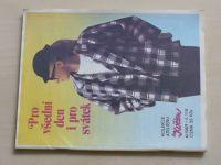 Květen - Ateliér pro služby ženám - Kolekce 4 č. 119 - Pro všední den i pro svátek (1987)