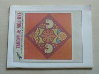 Květen - Ateliér pro služby ženám - Kolekce 4 č. 123 - Takový je můj byt (1988)