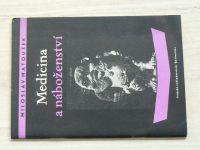 Matoušek - Medicina a náboženství (1960)