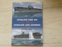 Stille - Letadlové lodě USA vs Letadlové lodě Japonska - Pacifik 1942 (2009)