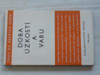 Vašek - Doba úzkosti a varu (1936) studie sociálně-etické