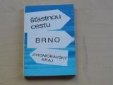 Šťasnou cestu Brno - Jihomoravský kraj (1971)