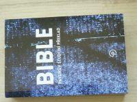 BIBLE - Pavlíkův studijní překlad (2014)