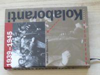 Borovička - Kolaboranti 1939-1945 (2007)