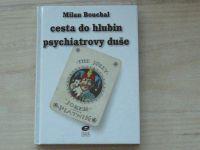Bouchal - Cesta do hlubin psychiatrovy duše (1999)