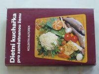 Dietní kuchařka pro zaměstnanou ženu (1978)