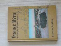 Dvořák - Vysoké Mýto - stručné dějiny města (2003)