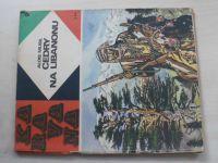 Karavana 9 - Musil - Cedry na Libanonu (1968)
