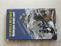 Messner - Malloryho druhá smrt - Záhada Mount Everestu (2000)
