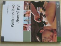 Müllerová - Wellness jako životní styl (2008)