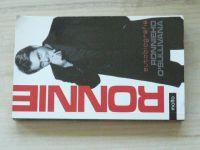 RONNIE - Autobiografie Ronnieho O´Sullivana (2008) Životní příběh nejlepšího hráče snookeru