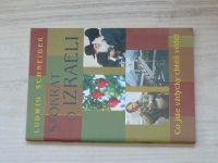 Schneider - Stokrát o Izraeli - Co jste vždycky chtěli vědět (1997)