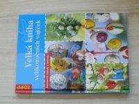 Velká kniha velikonočních vajíček (2007)