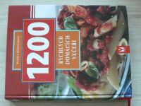 Heřmánková - 1200 rychlých domácích večeří (2005)