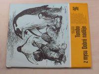 Karavana 139 - Centkiewiczovi - Tumbo z mysu Dobré naděje (1981)