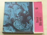 Karavana 141 - Kutík - Návrat Bílé vydry (1981)