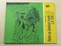Karavana 168 - Šimáček - Zločin na Zlenicích hradě L.P. 1318 (1984)