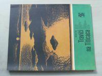 Karavana 187 - Šolc - Traviči na Titicaca (1985)
