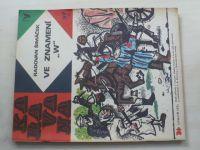 """Karavana 37 - Šimáček - Ve znamení ,,W"""" (1971)"""