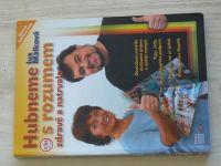 Málková - Hubneme s rozumem, zdravě a natrvalo (2005)