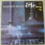 Vladimír Mišík, Etc… – Etc…2 (1987)
