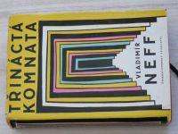Neff - Třináctá komnata (1959)