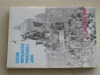 Osem mesiacov Pražskej jari - 21. august 1968 (1990) slovensky