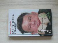 Švandrlík - Kam to kráčíš, Kefalíne? Černí baroni V. (1999)