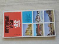 Ubytování v ČSR - A - Z na cesty (1985)