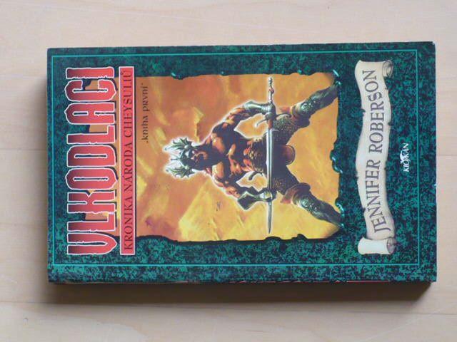 Roberson - Vlkodlaci - Kronika národa Cheysulů - kniha první
