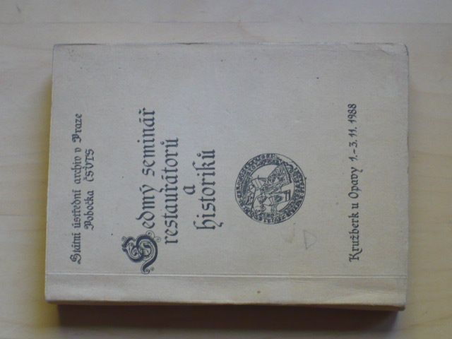 Sedmý seminář restaurátorů a historiků (1988)