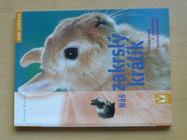 Wegler - Náš zakrslý králík (2008)