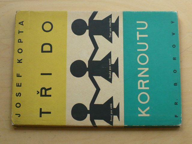 Josef Kopta - Tři do kornoutu (Borový 1948)